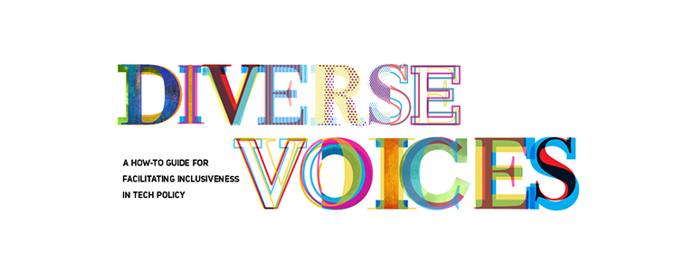 Diverse Voices: A How-To Guide for Facilitating Inclusive Tech Policy